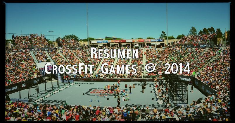 Resumen de los CrossFit Games 2014 ®