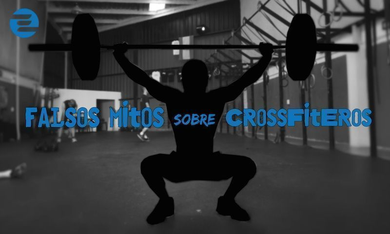 Falsos mitos sobre crossfiteros