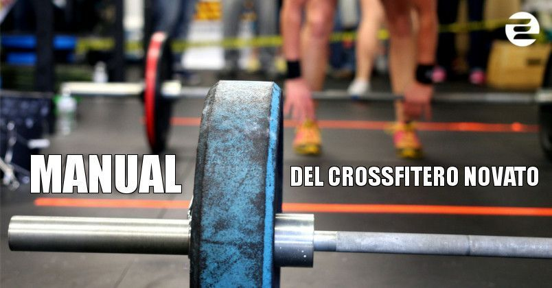 Manual del CrossFitero novato